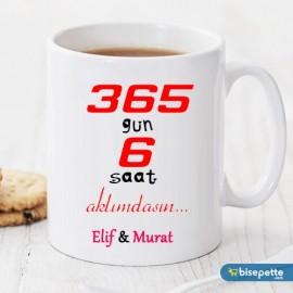 365 gün 6 Saat Kişiye Özel Kupa Bardak