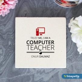 Kişiye Özel Bilgisayar Öğretmeni Taş Bardak Altlığı